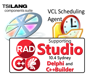 TsiLang and VCL Scheduling Agent support RAD Studio 10.4 Sydney